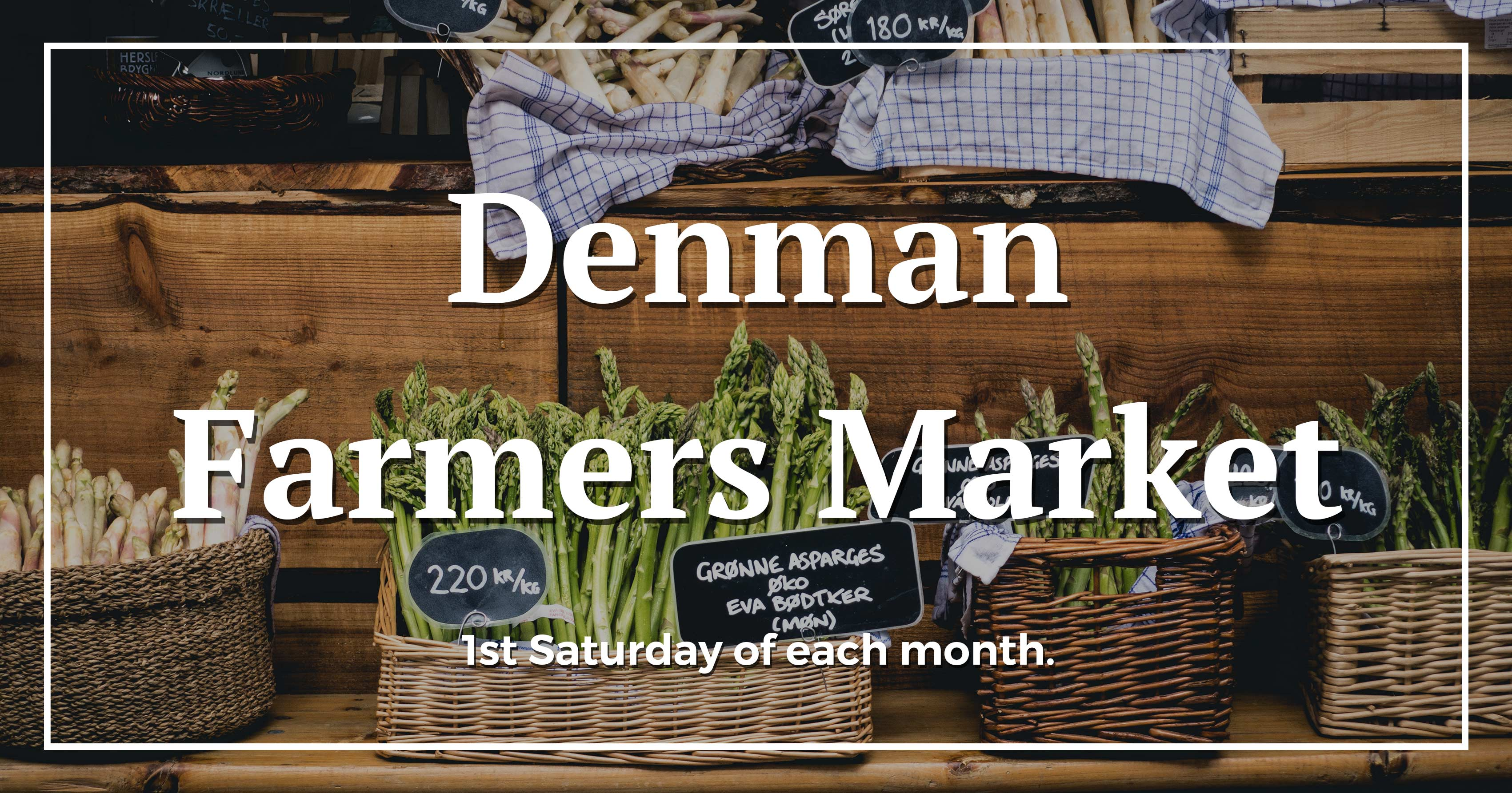 Denman Farmers Market - Upper Hunter Valley Festivals and Events