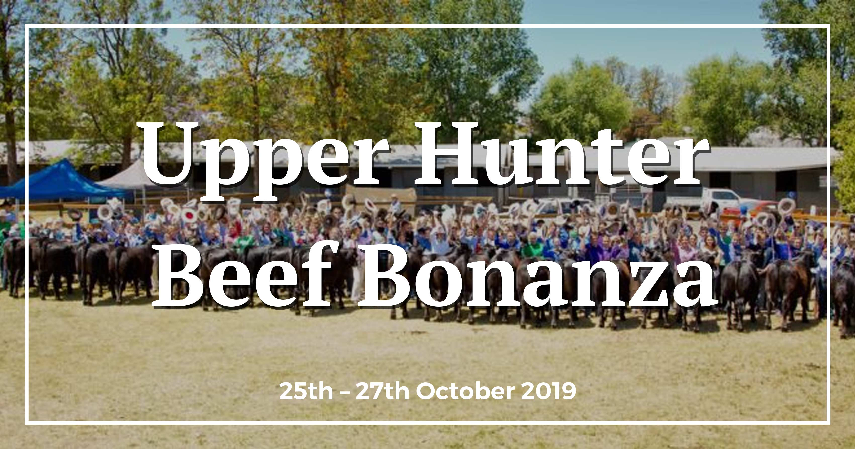 UPPER HUNTER BEEF BONANZA - Upper Hunter Festivals and Events