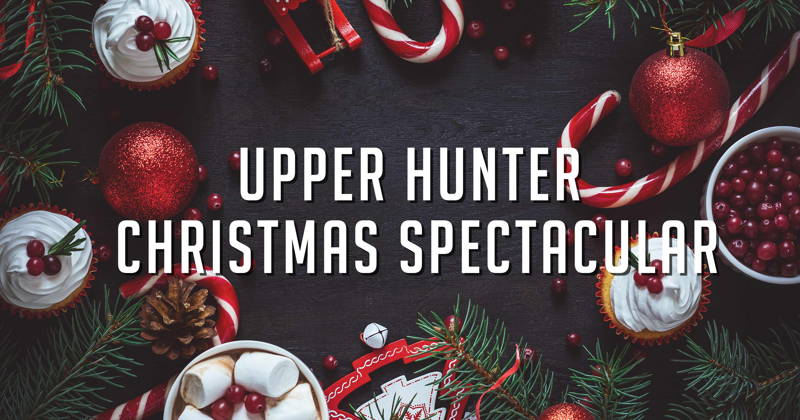 UPPER HUNTER CHRISTMAS SPECTACULAR
